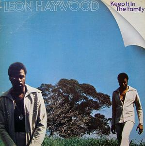 Front Cover Album Leon Haywood - Keep It In The Family
