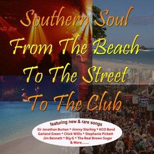 Album  Cover Various Artists - Southern Soul: From The Beach To The Street To The Club on CDS Records from 2012