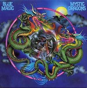 Album  Cover Blue Magic - Mystic Dragons on ATCO Records from 1977