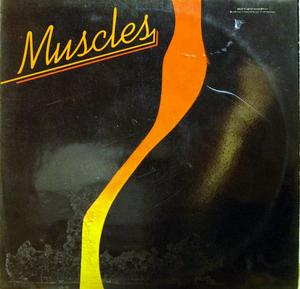Album  Cover Muscles - Muscles on BIG BEAR Records from 1976