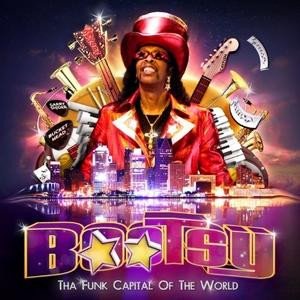 Album  Cover Bootsy Collins - Tha Funk Capital Of The World on MASCOT Records from 2011