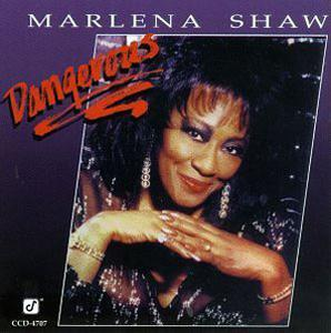 Album  Cover Marlena Shaw - Dangerous on CONCORD JAZZ Records from 1996