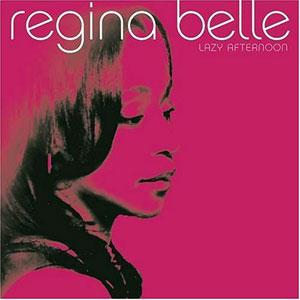 Album  Cover Regina Belle - Lazy Afternoon on PEAK RECORDS Records from 2004