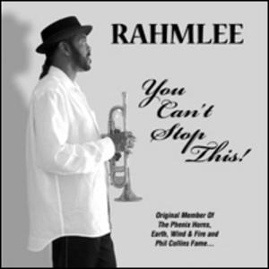 Album  Cover Rahmlee - You Can't Stop This! on I.F.E. Records from 2005