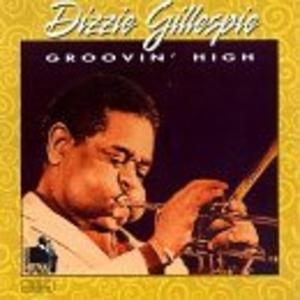 Front Cover Album Dizzy Gillespie - Groovin' High