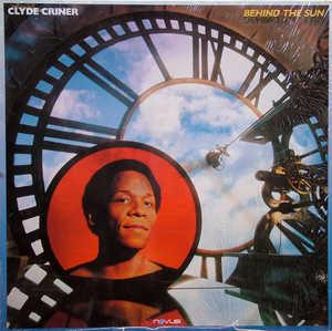 Album  Cover Clyde Criner - Behind The Sun on NOVUS Records from 1988