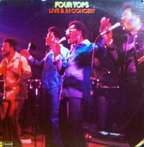 Album  Cover The Four Tops - Live And In Concert on DUNHILL Records from 1974