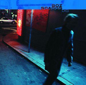 Album  Cover Boz Scaggs - Dig on VIRGIN Records from 2001