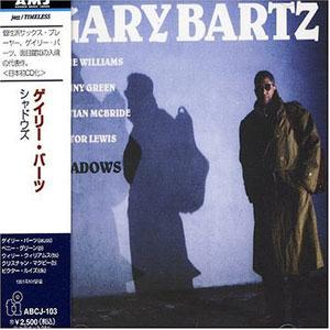 Album  Cover Gary Bartz - Shadows on TIMELESS Records from 1991