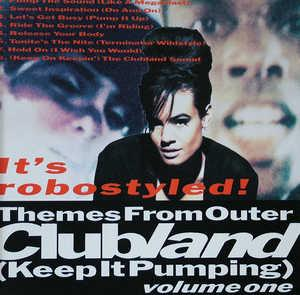 Front Cover Album Clubland - Themes From Outer Clubland (Keep It Pumping) volume one