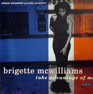 Album  Cover Brigette Mcwilliams - Take Advantage Of Me on VIRGIN Records from 1994