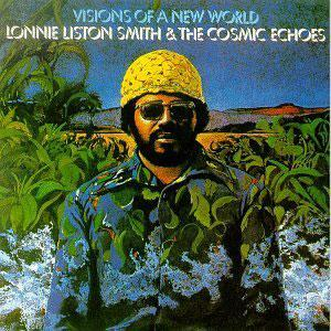 Album  Cover Lonnie Liston Smith - Visions Of A New World on FLYING Records from 1975