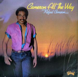 Album  Cover Rafael Cameron - Cameron All The Way on SALSOUL Records from 1982