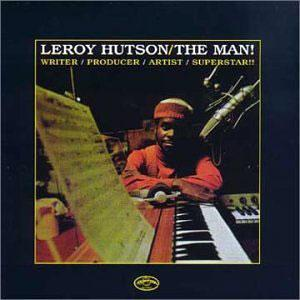 Album  Cover Leroy Hutson - The Man! on CURTOM Records from 1974