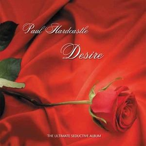 Album  Cover Paul Hardcastle - Desire on TRIPPIN & RHYTHM Records from 2011