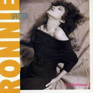 Album  Cover Ronnie Spector - Unfinished Business on COLUMBIA Records from 1987