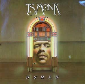 Front Cover Album T.s. Monk - Human