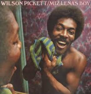 Album  Cover Wilson Pickett - Miz Lena's Boy on RCA Records from 1973