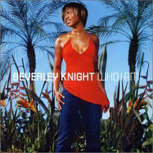 Album  Cover Beverley Knight - Who I Am on EMI Records from 2002