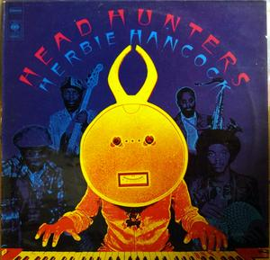 Album  Cover Herbie Hancock - Head Hunters on CBS Records from 1973