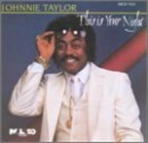 Album  Cover Johnnie Taylor - This Is Your Night on MALACO Records from 1984