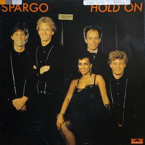 Album  Cover Spargo - Hold On on POLYDOR Records from 1982