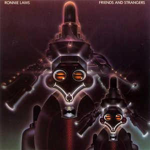 Album  Cover Ronnie Laws - Friends And Strangers on BLUE NOTE Records from 1977