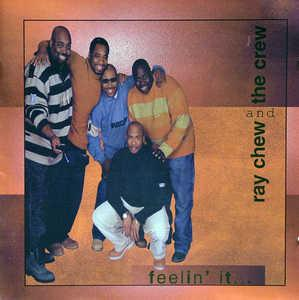 Album  Cover Ray Chew - Feelin' It on CHARU Records from 2002
