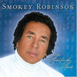 Album  Cover Smokey Robinson - Food For The Spirit on MOTOWN Records from 2004