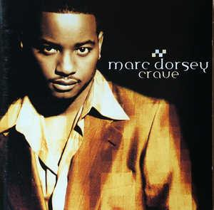 Album  Cover Marc Dorsey - Crave on JIVE Records from 1999