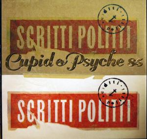 Album  Cover Scritti Politti - Cupid And Psyche on VIRGIN Records from 1985