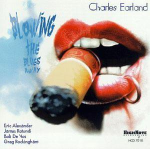 Album  Cover Charles Earland - Blowing The Blues Away on HIGH NOTE Records from 1997