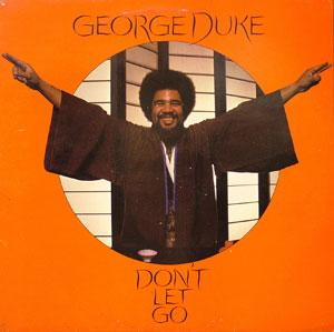 Album  Cover George Duke - Don't Let Go on EPIC Records from 1978