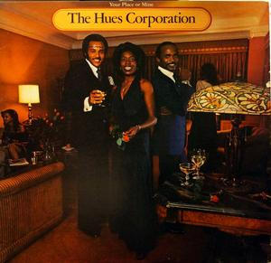 Front Cover Album The Hues Corporation - Your Place Or Mine