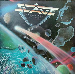 Album  Cover Slave - Unchained At Last on ICHIBAN Records from 1986