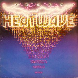 Album  Cover Heatwave - Current on CBS Records from 1982