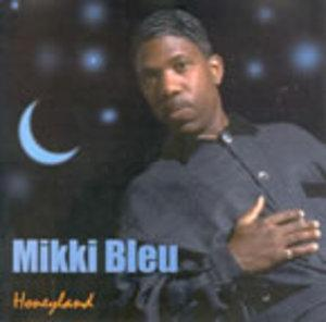 Album  Cover Mikki Bleu - Honeyland on SHOWTIME Records from 1996