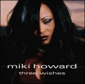 Album  Cover Miki Howard - Three Wishes on PEAK Records from 2001