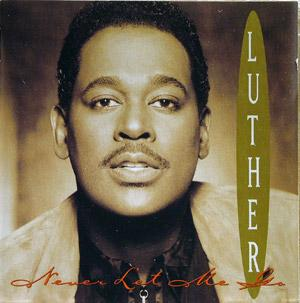 Front Cover Album Luther Vandross - Never Let Me Go
