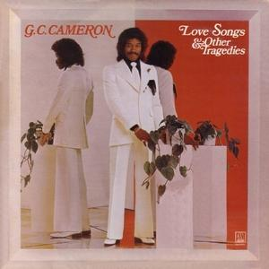 Album  Cover G.c. Cameron - Love Songs And Other Tragedies on MOTOWN Records from 1974