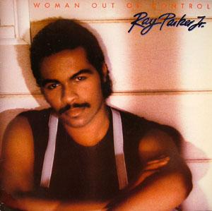 Album  Cover Ray Parker Jr. - Woman Out Of Control on ARISTA Records from 1983
