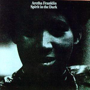 Album  Cover Aretha Franklin - Spirit In The Dark on ATLANTIC Records from 1970