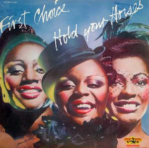 Album  Cover First Choice - Hold Your Horses on GOLD MIND Records from 1979