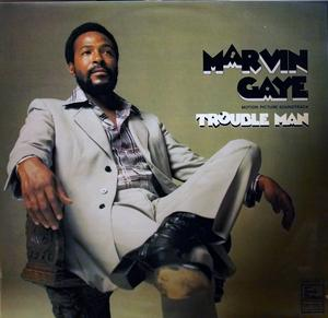 Album  Cover Marvin Gaye - Trouble Man-film Soundtrack on TAMLA Records from 1972