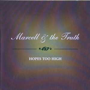 Front Cover Album Marcell Russell And The Truth - Hopes Too High