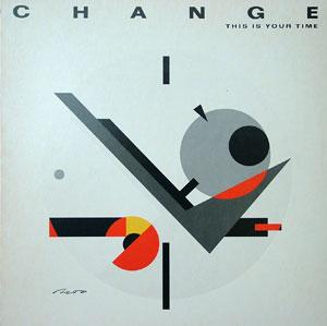 Album  Cover Change - This Is Your Time on ATLANTIC Records from 1983