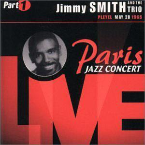 Album  Cover Jimmy Smith - Paris Jazz Concert 1965 [live] on MALACO JAZZ Records from 1999
