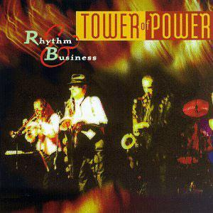 Album  Cover Tower Of Power - Rhythm And Business on EPIC Records from 1997