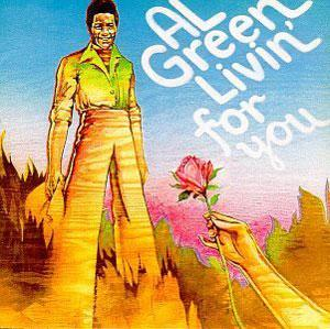 Album  Cover Al Green - Livin' For You on HI Records from 1973