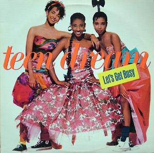Album  Cover Teen Dream - Let's Get Busy on WARNER BROS. Records from 1987